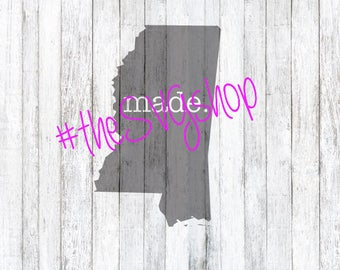 Made In Mississippi SVG File, Mississippi SVG, State of Mississippi, Children's Clothing SVG Files