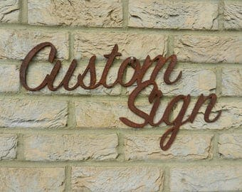 Custom Sign / Rusty Metal Sign / Bespoke Garden sign / Rustic Garden sign / Valentine gift / Garden Wall Decoration / Garden Wall Sign