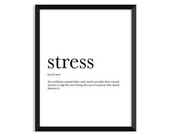 Stress Quote Awesome Stress Quote Poster  Etsy