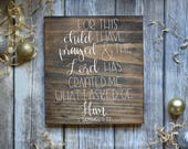 For This Child I Have Prayed wood sign,  1 Samuel 1:27, Nursery Decor, Baby shower gift, Bible Verse Nursery Decor, Rustic Home Decor