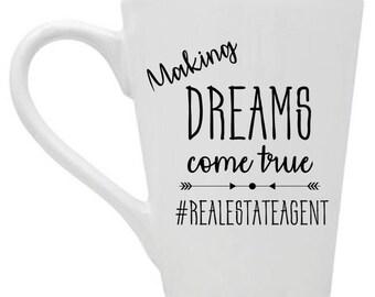 Making Dreams Come True   Real Estate Mug   Real Estate Agent Gift   Real Estate Closing Gift   Closing Gifts   Agent Mug
