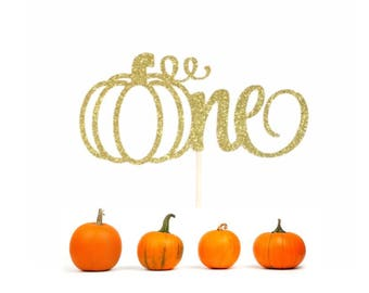 Pumpkin One Cake Topper, One Cake Topper, First Birthday Cake Topper, 1st Birthday Cake Topper, Little Pumpkin Cake Topper, Fall Birthday
