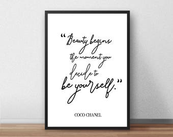 Beauty begins the moment you decide to be yourself Print, Quote, Inspirational, Coco Chanel, Calligraphy,Typography, Poster, Gift,