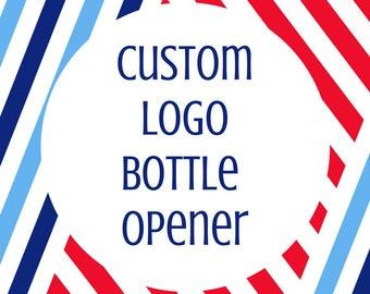 Custom Logo Bottle Opener- Custom Barware- Military Gift- Small Business Gift