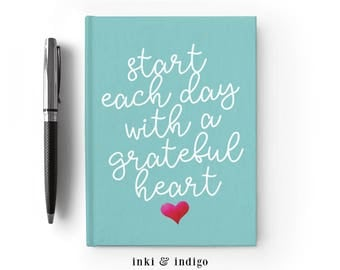 Start Each Day With A Grateful Heart - Writing Journal, Hardcover Notebook, Sketchbook, Blank Lined Pages, 5x7 Gratitude Journal