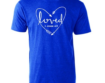 1 John 4:9 Loved Scripture T-Shirt Graphic