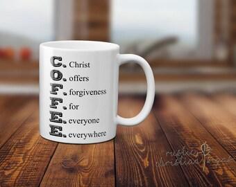 Mug, C.O.F.F.E.E., Christ Offers Forgiveness For People Everywhere, inspirational, Christian, gift