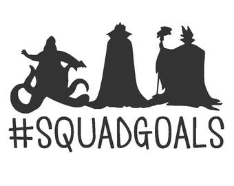 Disney Villain SquadGoals Vinyl Decal | Ursula, Evil Queen, Maleficent | #Squad | Yeti Cup Decal | Car Window Sticker |