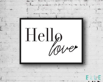 Hello Love // Typography // Print // Black And White // Monochrome // Home // Wall Art // A5 // A4 //