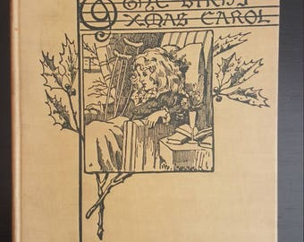 1916 The Bird's Xmas Carol by Kate Douglas Wiggin