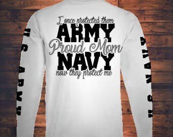 Dual Military Mom, Proud Army Mom, Proud Navy Mom