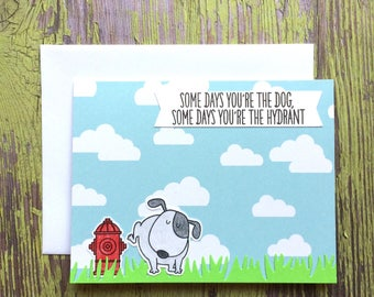 Funny Encouragement Card - Dog Card - Encouragement - Bad Day Card - Funny Dog Card - Ruff Day - Thinking of You Card - Encouragement Card