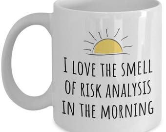 Funny Actuary Mug - Smell Of Risk Analysis In The Morning - Gift For Actuaries