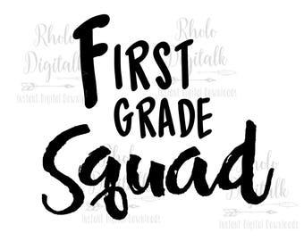 First Grade Squad-Instant Digital Download