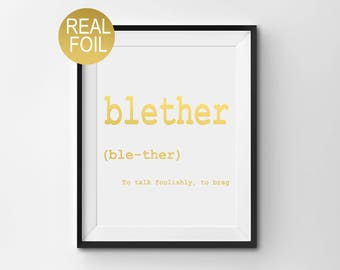 Real Gold Foil Print, Scottish Wall Art, Scottish Saying, Blether, Scottish Gift, Housewarming Gift, Typography, Funny Quotes, Gold Decor