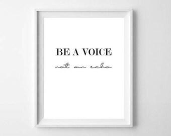 Be A Voice Not An Echo Inspirational Quote, Famous Quote, Albert Einstein Poster, Einstein Quote Print, Voice Art,  Scandinavian Print,