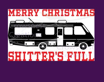Merry Christmas Shitters full, Griswold Christmas, christmas vacation, clark griswold, christmas shirt, Griswold sVG, funny christmas svg,