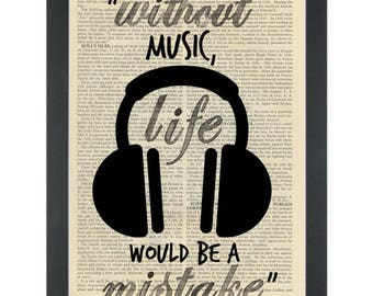 Music headphones quote Without music Dictionary Art Print