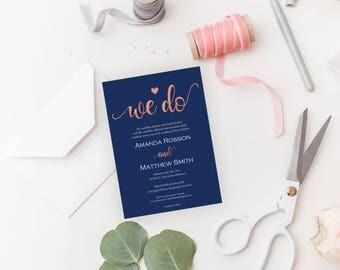 Wedding Invitation Template - Navy and Rose Gold Wedding Invitation  - We Do Invitation - Downloadable wedding #WDHSN8126