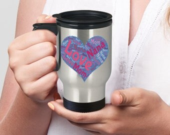 I LOVE NANA Travel Mug! Sweet Present for Nana From Child Bright Cheerful Fun Gift Insulated Stainless Steel Travel Coffee Mug With Lid