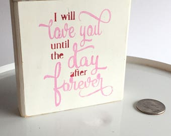 I Will Love You... Forever
