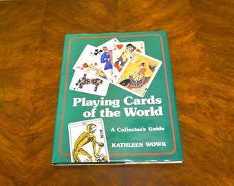 Playing Cards of the World: A Collector's Guide
