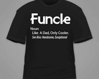 Funcle shirt  (funny,uncle,cool,like,a,dad,only,christmas,new)