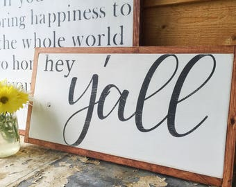 READY TO SHIP Sign- Hey Yall- Rustic Wood Sign- Welcome Sign- Entry Sign- Black and White Wall Art- Housewarming Gift