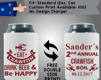 Eat Crawfish Drink Beer & Be Happy Annual Crawfish Boil Date Custom Cooler Collapsible Fabric Can Cooler Double Side Print (Crawfish6)