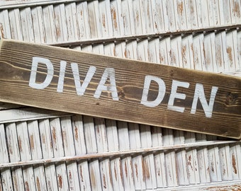 Diva Den wood sign, home decor, gift for her, girls decor, playroom decor