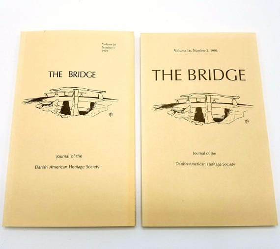 The Bridge: Journal of the Danish American Heritage Society Volume 16 (Nos 1 & 2) 1993