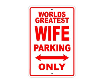 World's Greatest Wife Parking Only Sign Gift Wall Novelty Aluminum