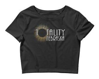 Eclipse Shirt Crop Top - Totality NEBRASKA Shirt (Crop Top) - Totality Is Coming  NEBRASKA Tshirt, USA  Total Solar Eclipse T-Shirt.