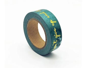 Don't Give Up and Don't Give In Washi Tape, Washi Tape, Green Washi Tape