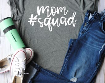 Mom squad/mom shirt/mothers day gift/gifts for mom/christmas gift for mom/gift/mom shirts/mom tees/mom clothes/mom tops/mom tshirt/mom/squad
