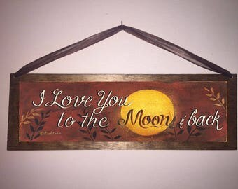 15x5 I Love You to the Moon and Back!  Home Decor Wall Art Sign with Choice of Black Wire or Brown Ribbon for Easy Hanging