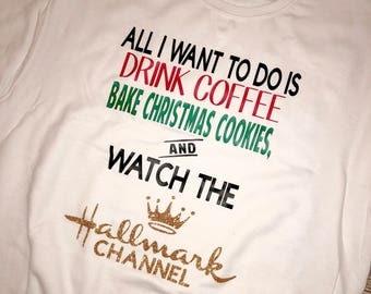 CHRISTMAS SWEATSHIRT, Hallmark Channel Sweatshirt, Christmas Cookie Shirt, Hallmark Christmas Sweatshirt, Holiday Shirt, Christmas Shirt