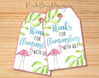 Flamingo Favor Tags, Thanks For Flamingling With Us, Flamingo Thank You Tags, Birthday Favor Tags, Flamingo Party Tags, Flamingo Birthday