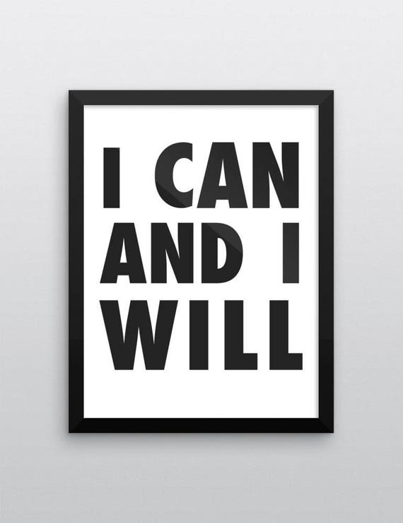 I Can I Will | Wall Art | Poster