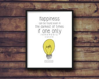 Harry Potter Quote | Happiness Can Be Found Even in the Darkest of Times | Instant Download | Digital Print | Albus Dumbledore