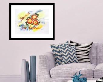 Believe in Yourself Inspirational Print, Inspirational Art Print, Fine Art Prints, Motivational Print, Inspirational Words, Teen Room Decor