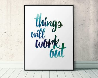 Things Will Work Out, Positive Affirmation, Encouragement Gift, Encouraging Quote, Uplifting Words, Uplifting Message, Positive Words