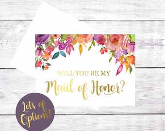 Will You Be My Maid of Honor Matron of Honor Flower Girl Bridesmaid Greeting Card Proposal Gift Card Watercolor Floral Gold Font Be My