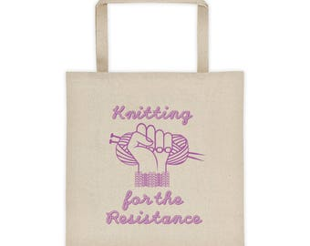 Knitting for the Resistance Tote Bag, Knitting Bag, roomy sturdy heavy duty yarn or project bag