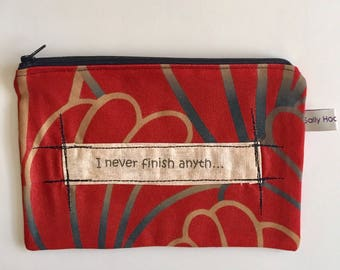 Cosmetic Pouch, Project Bag, Humorous quote