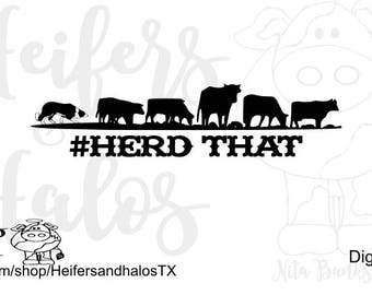 Herd That Border Collie svg png cut file, a punchy, ranchy design for t-shirts, decals, and yeti cups, farm svg, western svg