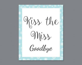 Kiss the Miss Goodbye Printable Sign, Winter Snowflakes, Bridal Shower, Watercolor Party Sign, Wedding Shower Sign, Instant Download, A026