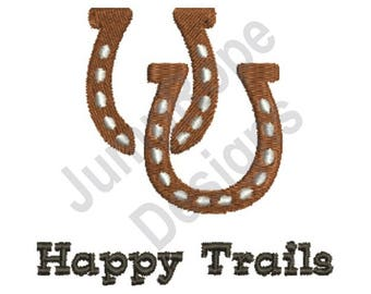 Happy Trails - Machine Embroidery Design
