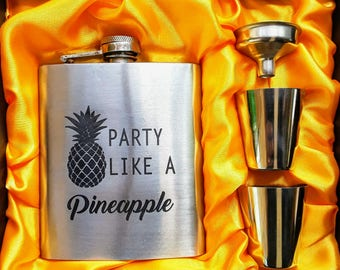 Party Like A Pineapple // Engraved Flask //Her Gift  // Funny Flask // Party Favors // Hip Flask for Ladies // 21st Birthday Gift // 7 oz