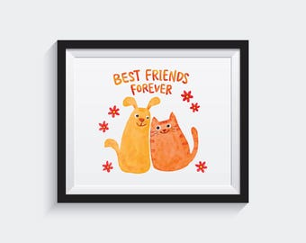 Best friends forever, Best friend Gift, Cat and Dog, Birthday Gift, Animal Print, Watercolor Print, BFFs, Watercolor Decor, Watercolor Art
